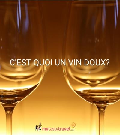 C'est quoi un vin doux?